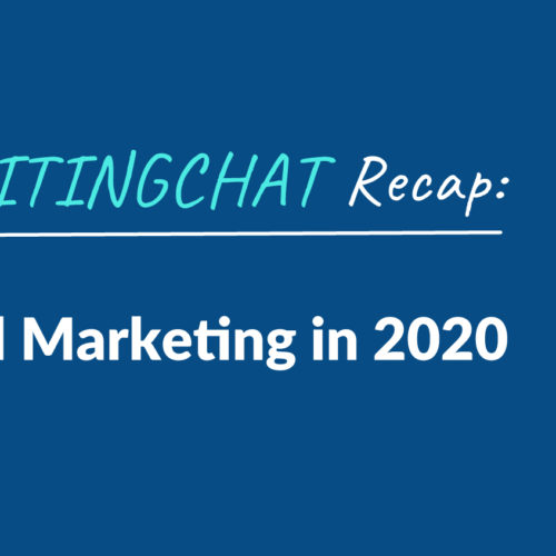 #ContentWritingChat Recap: Mastering Email Marketing in 2020 with Liz Willits