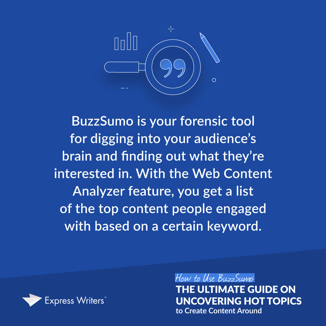 BuzzSumo is a forensic tool for digging into your audience