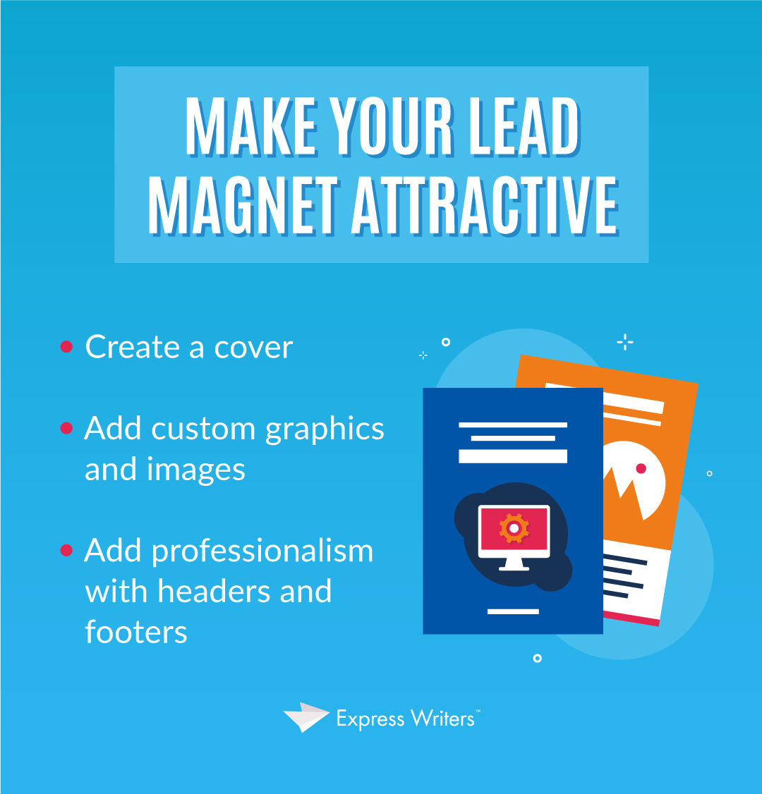 make your lead magnet attractive