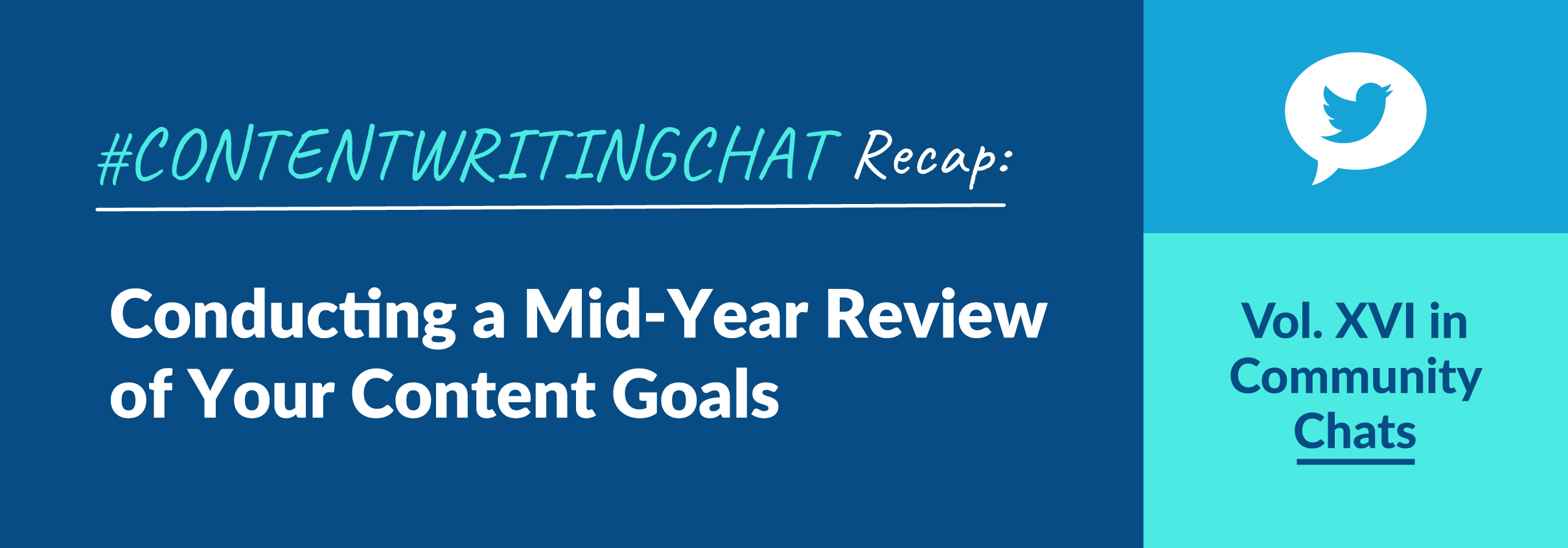 #ContentWritingChat Recap: Conducting a Mid-Year Review of Your Content Goals