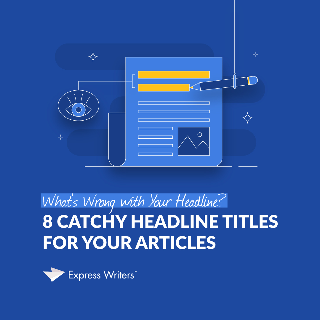 8 catchy headline titles for articles