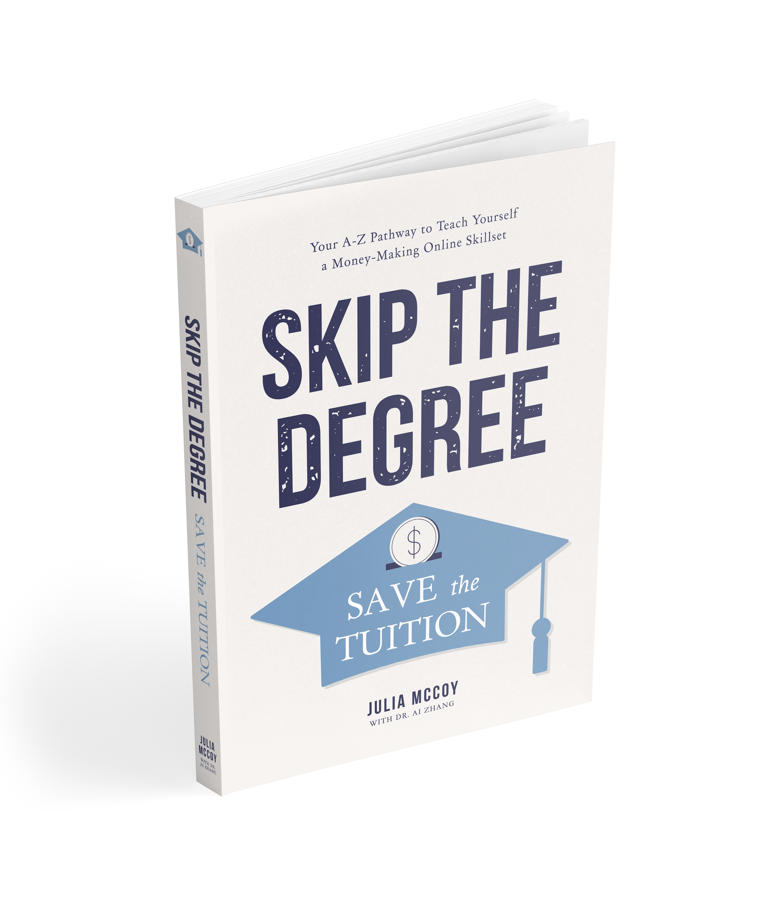 Skip the Degree, Save the Tuition book cover