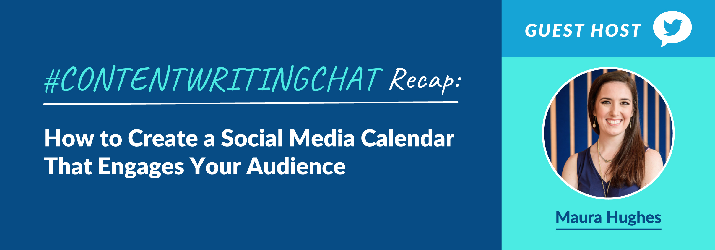 #ContentWritingChat Recap: How to Create a Social Media Calendar That Engages Your Audience with Maura Hughes of MeetEdgar