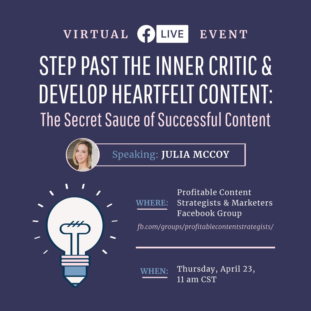 How to Step Past Your Inner Critic & Develop Heartfelt Content (Slides)