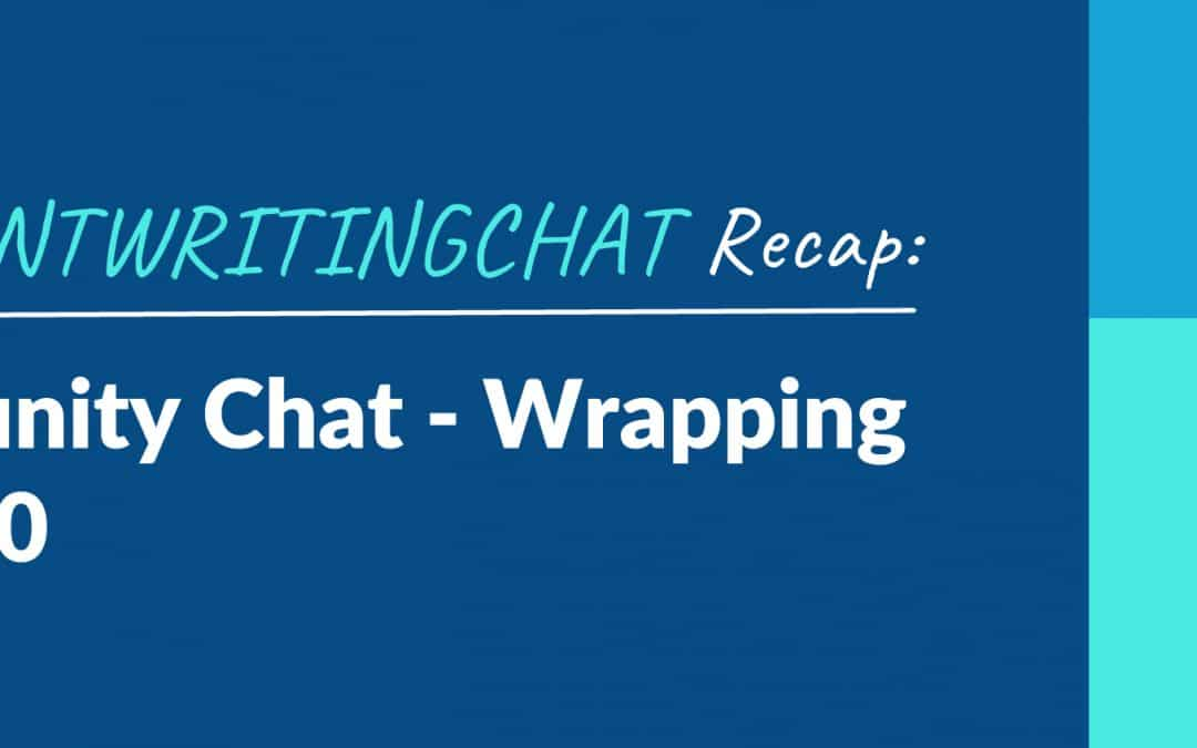 #ContentWritingChat Recap: Wrapping Up 2020