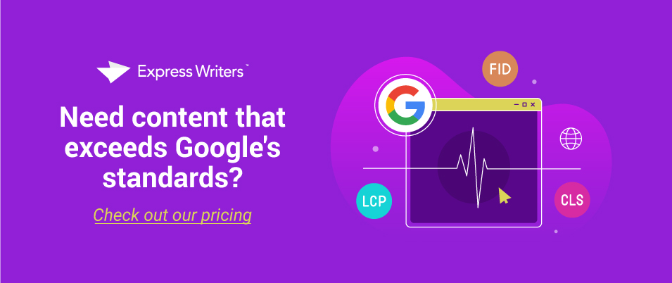 Get content that exceeds Google's standards