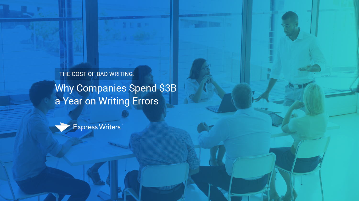 cost of bad writing
